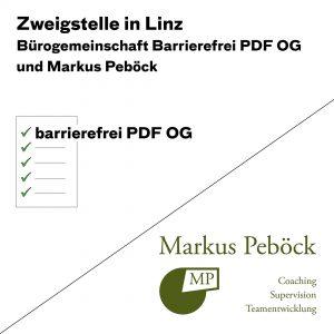 Zweigstelle in Linz Bürogemeinschaft Barrierefrei PDF OG und Markus Peböck
